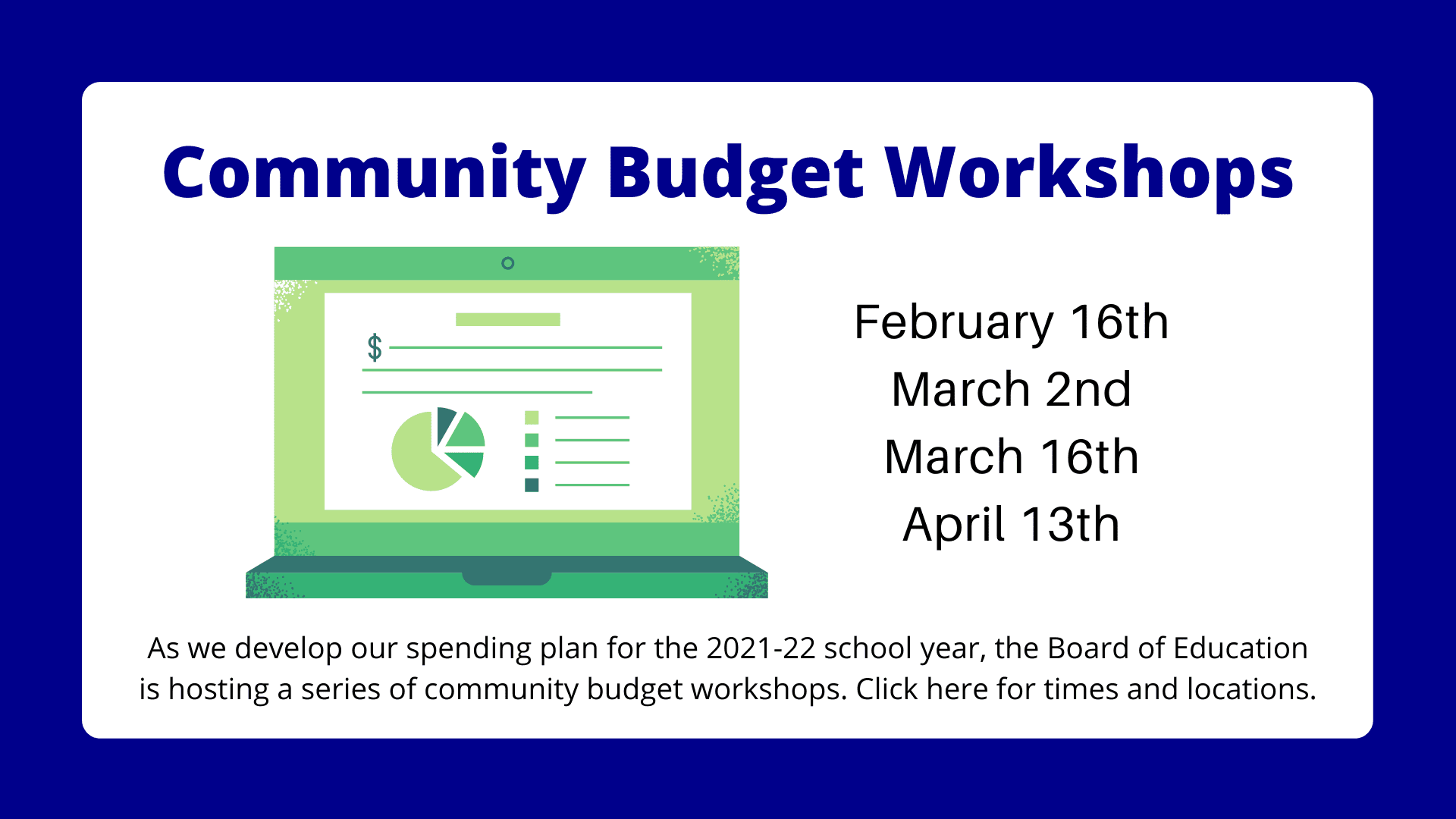 community budget workshops February 2, March 2, March 16, April 13