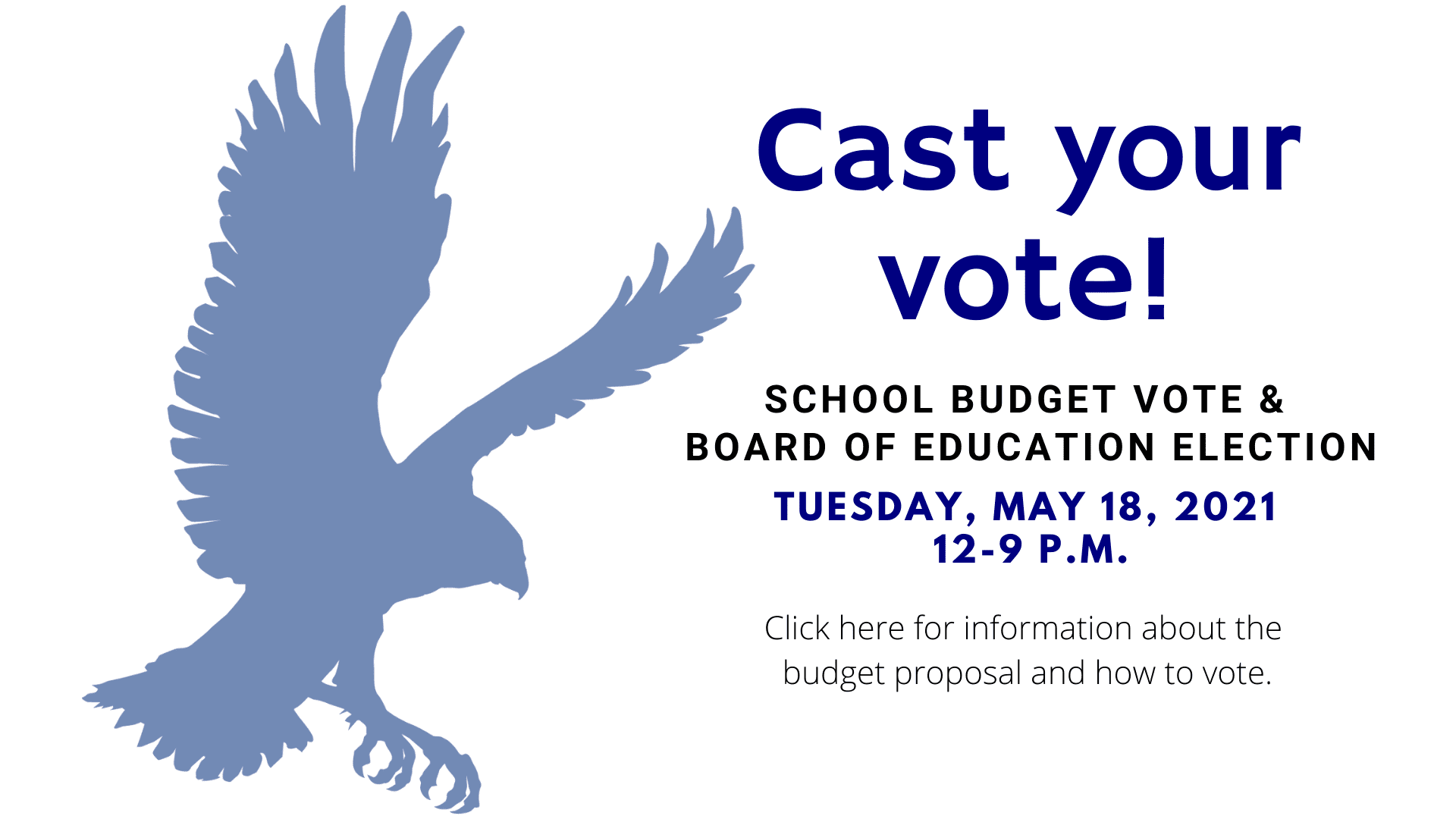 school budget vote tuesday, may 18, 2021 click here for more information