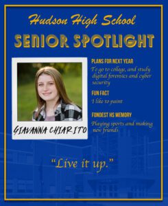 Giavanna Chiarito senior spotlight. To go to college, and study digital forensics and cyber security. I like to paint. Playing sports and making new friends.