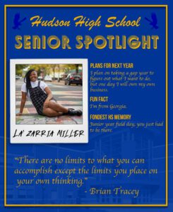 La'Zarria Miller senior spotlight I plan on taking a gap year to figure out what I want to do, but one day I will own my own business. I'm from Georgia. Junior year field day, you just had to be there.