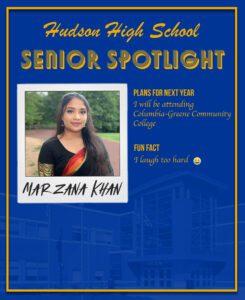 Marzana Khan senior spotlight. To go to college. I laugh too hard
