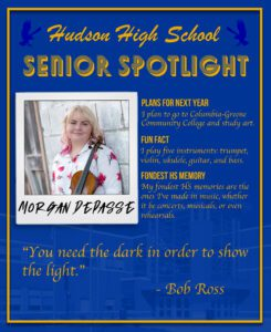 """Morgan Depasse senior spotlight. I plan to go to community college and study art. I play five instruments: trumpet, violin, ukulele, guitar, and bass. My fondest HS memories are the ones I've made in music, whether it be concerts, musicals, or even rehearsals. """"You need the dark in order to show the light."""" - Bob Ross"""