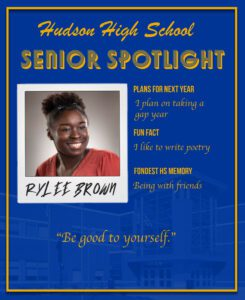 Rylee Brown senior spotlight. I plan on taking a gap year. I like to write poetry. Being with friends