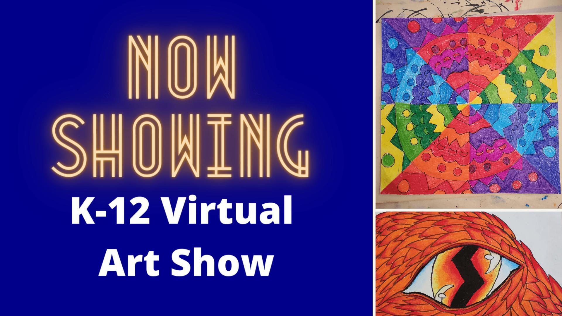now showing k-12 virtual art show